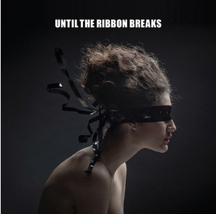 "Until the Ribbon Break's album cover for ""A Lesson Unlearnt""  Photo Credits: Getexposedmusic.com,. 'Get Exposed! Music: CD Review: Until The Ribbon Breaks – ""A Lesson Unlearnt"" (Kobalt Music)'. N. p., 2015. Web. 1 Oct. 2015."