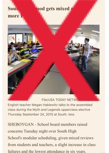 "Screenshot taken of Sheboygan Press Article ""South's Flex Mod gets mixed reviews, more F's"" published on May 12th 2016. An 'X' through the screenshot symbolizes the disagreement between the student body and the content of the article."
